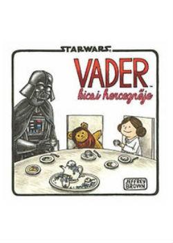 Star Wars - Vader kicsi hercegnője