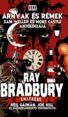 Árnyak és Rémek - Ray Bradbury emlékére