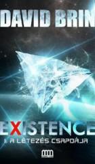 Existence 1. - A létezés csapdája