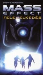 Mass Effect - Felemelkedés