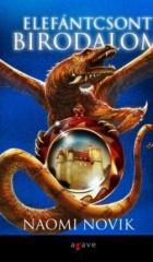 Elefántcsont birodalom - Temeraire-sorozat 4. (Ag)