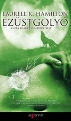 Ezüstgolyó - Anita Blake