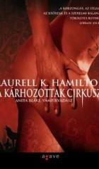 A kárhozottak cirkusza - Anita Blake