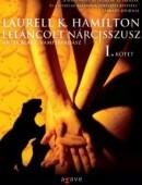Leláncolt Nárcisszusz I-II. - Anita Blake