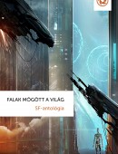 Falak mögött a világ, SF-antológia