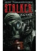 S.T.A.L.K.E.R. – Agyar