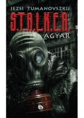 STALKER Agyar