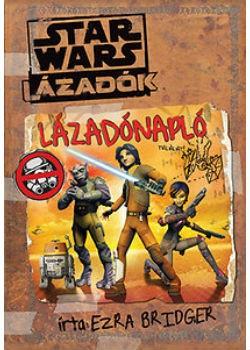 Star Wars - Lázadónapló