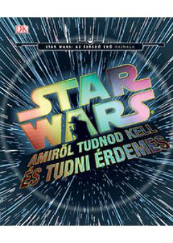 Star Wars - Amiről tudnod kell