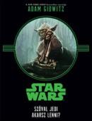 Star Wars - Szóval Jedi akarsz lenni?