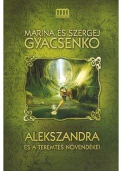 Alekszandra és a Teremtés növendékei