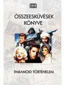 Összeesküvések könyve - Paranoid történelem