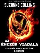 Az Éhezők Viadala - Az Éhezők Viadala-trilógia 1. kötete (Ag)