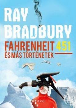 Fahrenheit 451 és más történetek (Ag)