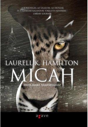 Micah - Anita Blake kisregény