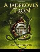 A jádeköves trón - Temeraire-sorozat 2.