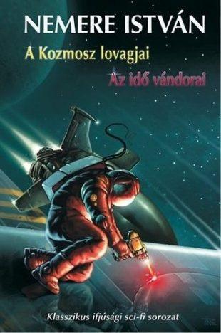 A Kozmosz lovagjai - Az idő vándorai