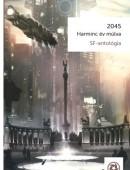 2045 - Harminc év múlva SF-antológia