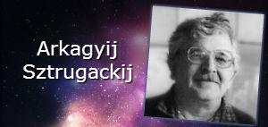 Arkagyij Sztrugackij