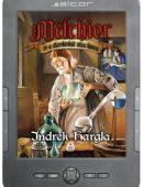 Melchior és a Kerekeskút utca lidérce e-könyv