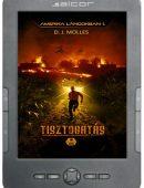 Amerika lángokban 1 – Tisztogatás e-könyv
