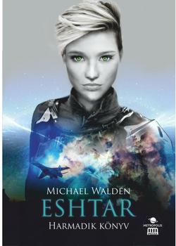Michael Walden: Eshtar – Harmadik könyv