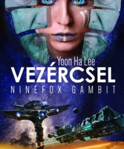 yoon ha lee vezércsel ninefox gambit