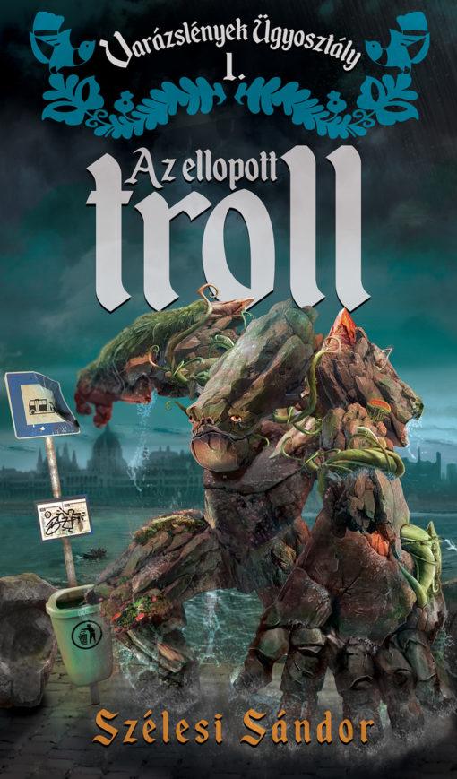 szélesi szándor az ellopott troll