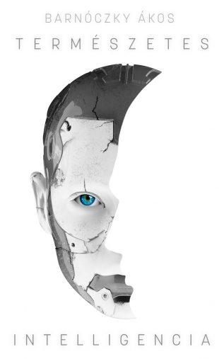 Barnóczky Ákos: Természetes intelligencia