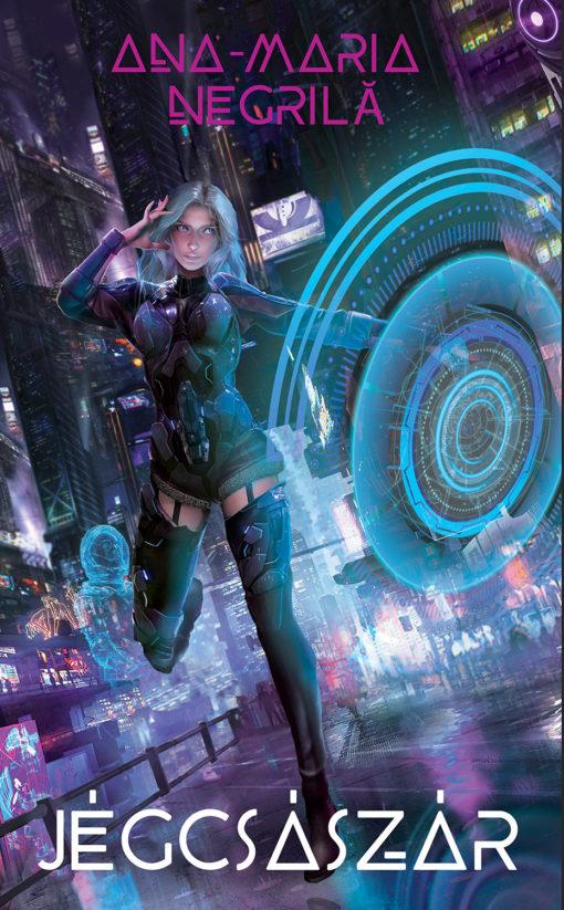 Ana-Maria Negrilă Jégcsászár sci-fi regény