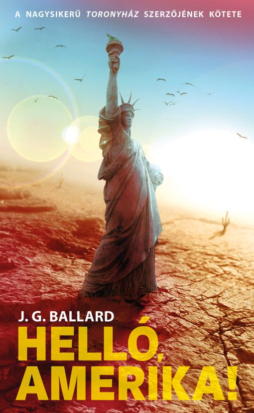 ballard hello amerika könyv sci-fi posztapokaliptikus