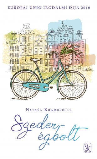 Nataša Kramberger Szeder égbolt szépirodalom könyv